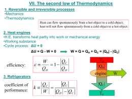 VII. The second low of Thermodynamics 1. Reversible and irreversible processes •Mechanics •Thermodynamics