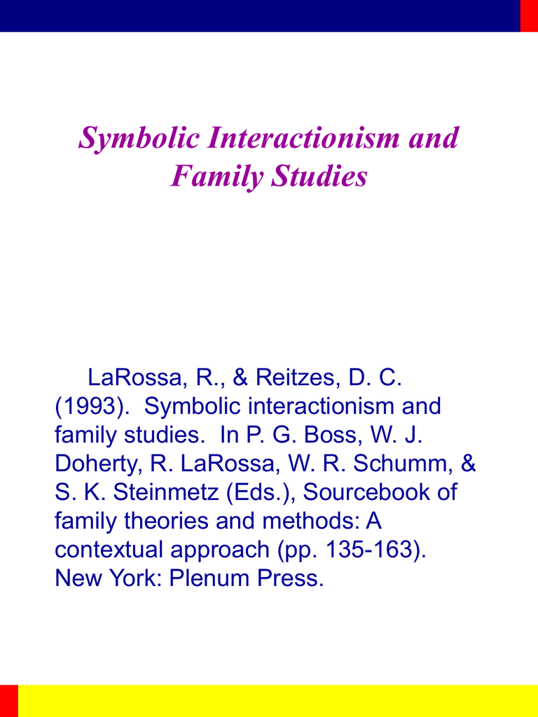 Symbolic Interactionism And Family Studies