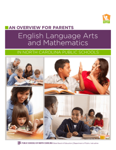 English Language Arts and Mathematics  AN OVERVIEW FOR PARENTS
