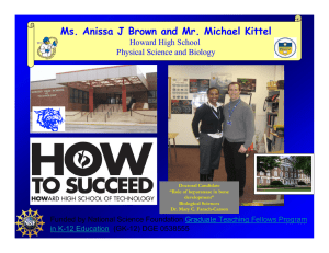Ms. Anissa J Brown and Mr. Michael Kittel Howard High School