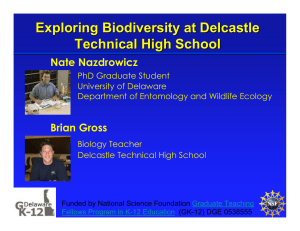 Exploring Biodiversity at Delcastle Technical High School Nate Nazdrowicz Brian Gross