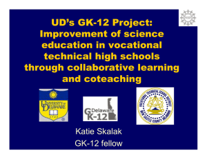UD's GK-12 Project: Improvement of science education in vocational technical high schools