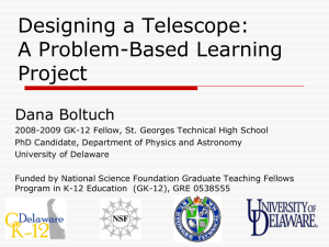 Designing a Telescope: A Problem-Based Learning Project Dana Boltuch