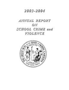 2003-2004 ANNUAL  REPORT O N SCHOOL  CRIME  and