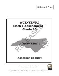 RELEASED NCEXTEND1 I Assessment— Math