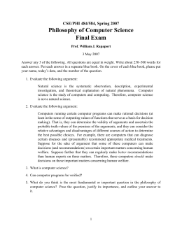 Philosophy of Computer Science Final Exam CSE/PHI 484/584, Spring 2007
