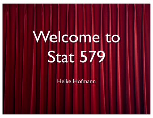 Welcome to Stat 579 Heike Hofmann