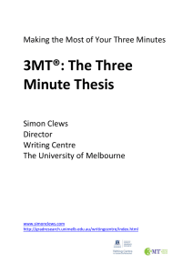3MT®: The Three Minute Thesis  Making the Most of Your Three Minutes