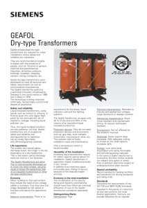 Geafol encapsulated dry-type transformers are required for indoor installations where safety and