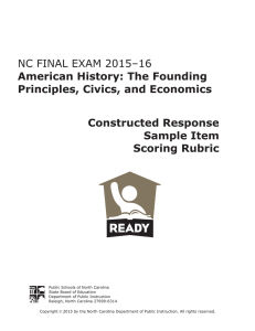 NC FINAL EXAM 2015–16 American History: The Founding Principles, Civics, and Economics
