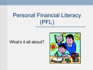 Personal Financial Literacy (PFL) What's it all about?