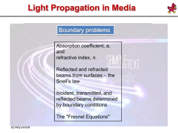Light Propagation in Media Boundary problems