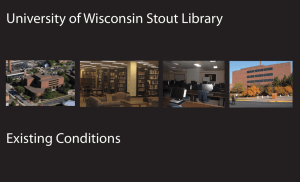 University of Wisconsin Stout Library Existing Conditions