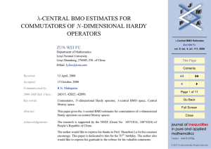 λ-CENTRAL BMO ESTIMATES FOR COMMUTATORS OF N -DIMENSIONAL HARDY OPERATORS JJ