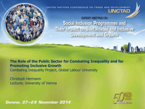 The Role of the Public Sector for Combating Inequality and... Promoting Inclusive Growth Combating Inequality Project, Global Labour University