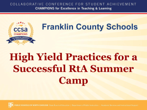 High Yield Practices for a Successful RtA Summer Camp Franklin County Schools