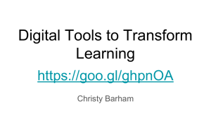 Digital Tools to Transform Learning  Christy Barham