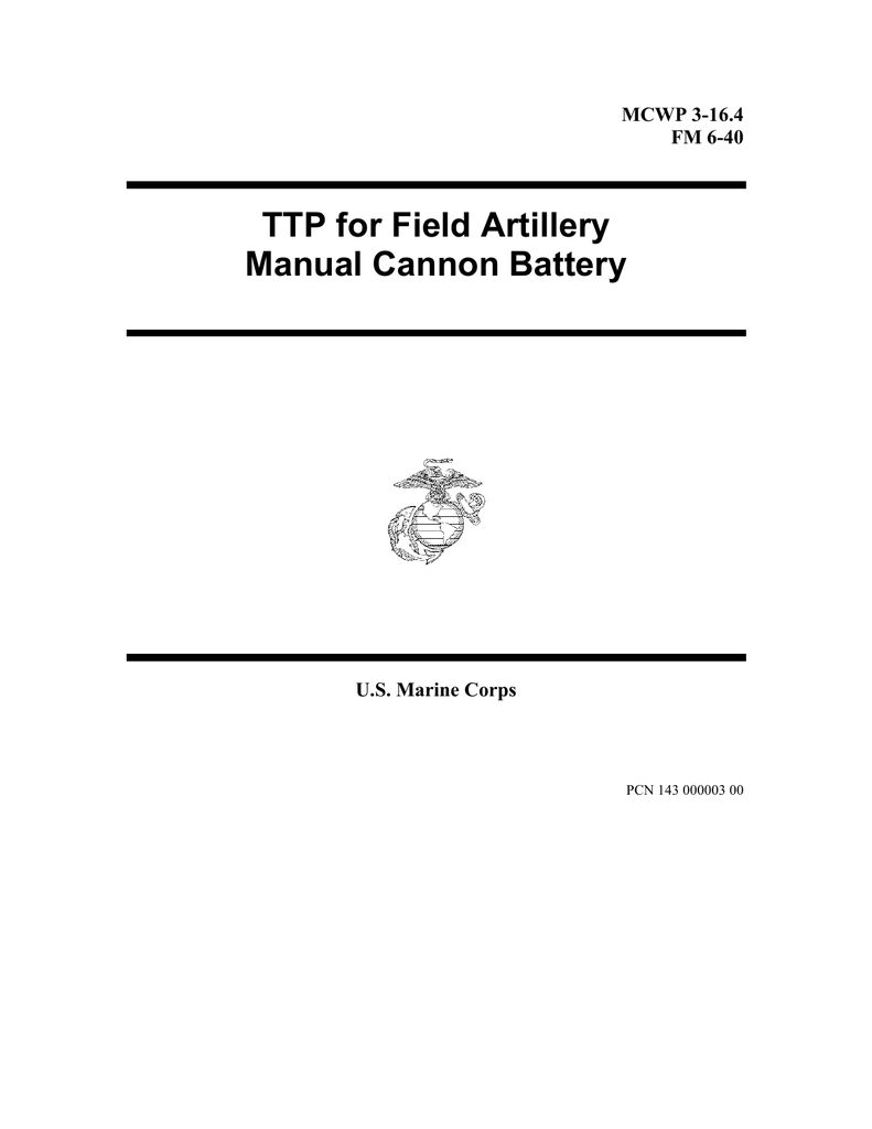 Ttp For Field Artillery Manual Cannon Battery Mcwp 3 164