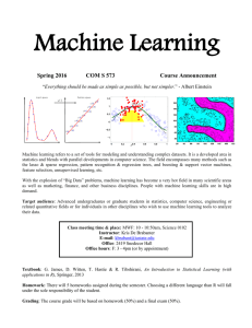 Machine Learning Spring 2016 COM S 573