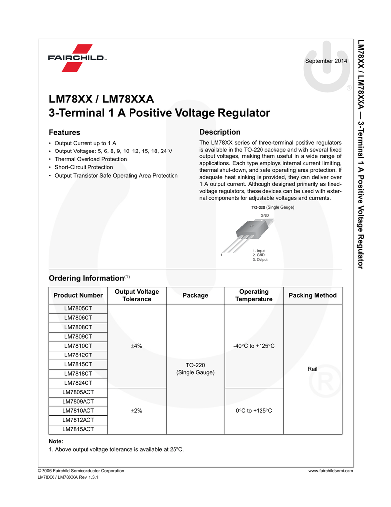 Lm78xx Lm78xxa 3 Terminal 1 A Positive Voltage Regulator T Alternate Positivevoltage Switching Circuit Diagram