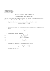 Math 165 Section A Professor Lieberman September 1, 2004 PRACTICE FIRST IN-CLASS EXAM