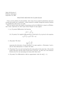 Math 165 Section A Professor Lieberman September 23, 2004 PRACTICE SECOND IN-CLASS EXAM