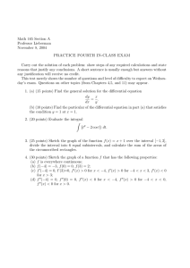Math 165 Section A Professor Lieberman November 8, 2004 PRACTICE FOURTH IN-CLASS EXAM