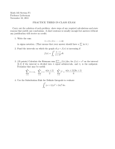 Math 165 Section F1 Professor Lieberman November 10, 2011 PRACTICE THIRD IN-CLASS EXAM