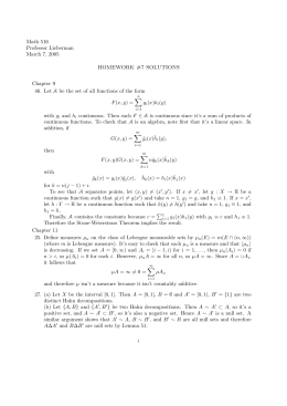 Math 516 Professor Lieberman March 7, 2005 HOMEWORK #7 SOLUTIONS