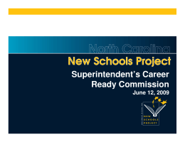 Superintendent's Career Ready Commission June 12, 2009