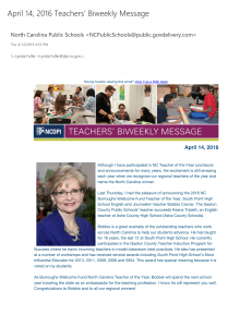 April 14, 2016 Teachers' Biweekly Message North Carolina Public Schools <>