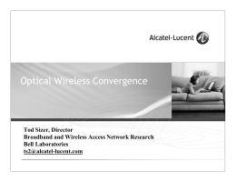 Optical Wireless Convergence