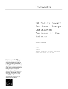 US Policy toward Southeast Europe: Unfinished Business in the
