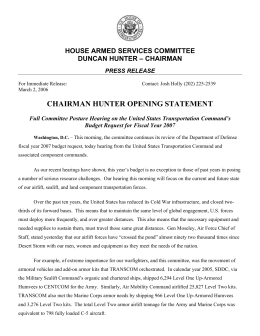 CHAIRMAN HUNTER OPENING STATEMENT HOUSE ARMED SERVICES COMMITTEE DUNCAN HUNTER – CHAIRMAN