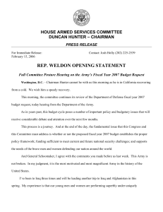 REP. WELDON OPENING STATEMENT HOUSE ARMED SERVICES COMMITTEE DUNCAN HUNTER – CHAIRMAN