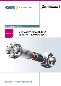 MECHANICS CATALOG 2016 DRIVESHAFT & COMPONENTS PRODUCT INFORMATION