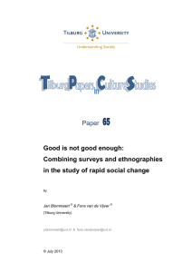 Paper  Good is not good enough: Combining surveys and ethnographies