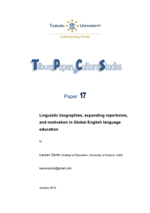 Paper  Linguistic biographies, expanding repertoires, and motivation in Global English language
