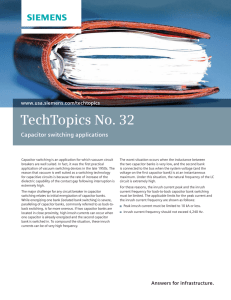 TechTopics No. 32 Capacitor switching applications www.usa.siemens.com/techtopics