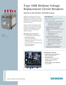 Type AMR Medium Voltage Replacement Circuit Breakers Why Siemens?