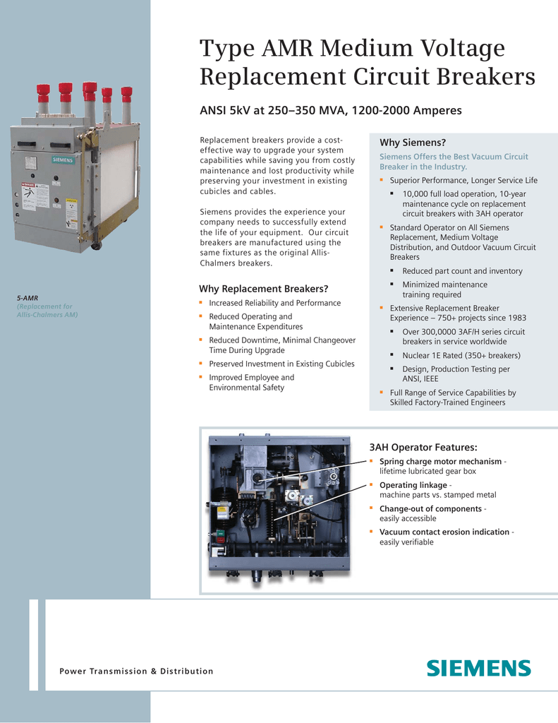 Type Amr Medium Voltage Replacement Circuit Breakers Why Siemens The Timing Of Can Be Changed By Reducing Or Increasing