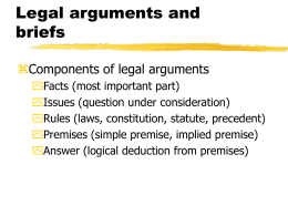 Legal arguments and briefs  Components of legal arguments