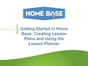 Getting Started in Home Base: Creating Lesson Plans and Using the Lesson Planner