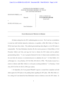 Case 5:11-cv-00360-OLG-JES-XR   Document 995   Filed 05/14/14 ...