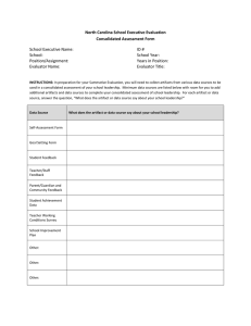North Carolina School Executive Evaluation Consolidated Assessment Form School Executive Name: ID #