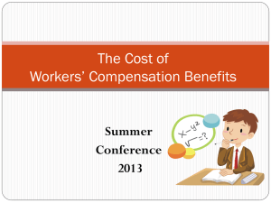 The Cost of Workers' Compensation Benefits  Summer