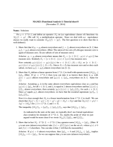 MA3421 (Functional Analysis 1) Tutorial sheet 8 [November 27, 2014] Name: Solutions