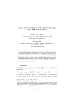 SOME ASPECTS OF NONCOMMUTATIVITY ON REAL, p