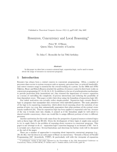Resources, Concurrency and Local Reasoning ∗ Peter W. O'Hearn