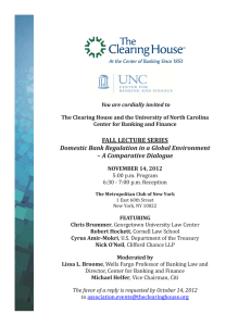 FALL LECTURE SERIES Domestic Bank Regulation in a Global Environment